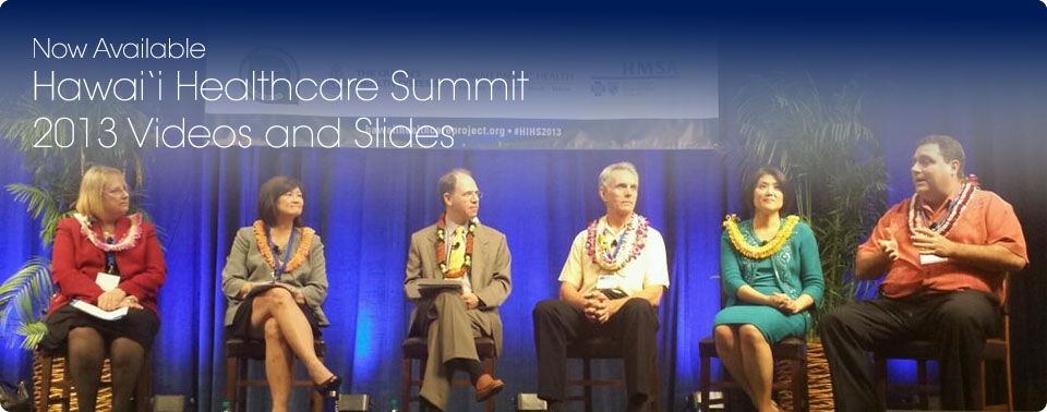 Hawai'i Healthcare Summit